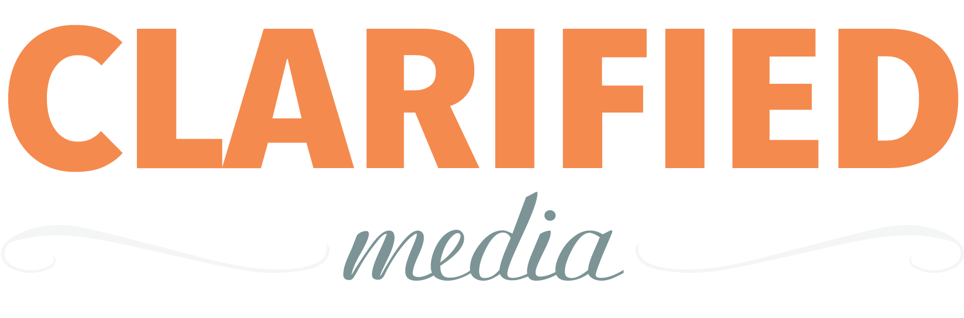 Clarified Media | Solutions custom fit to you.